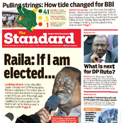 Newspaper:Raila in The Race of 2022, How Ruto Was Outsmarted And Maraga Sue's Top City Lawyer