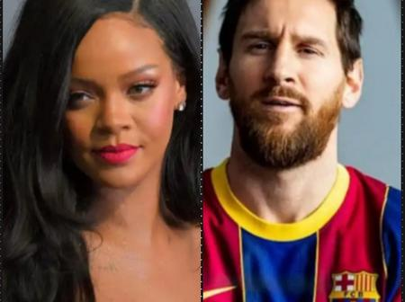Between Messi And Rihanna: Who Is Richer?
