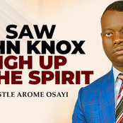 Apostle Arome Osayi Reveals His Supernatural Encounter With John Knox
