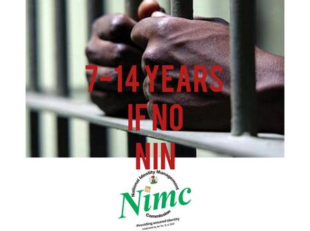 Reactions As Minister Says 14 Years Jail Term For Those Yet To Enroll For NIN