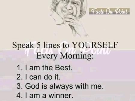 Speak these 5 positive sentences to yourself every morning and see how your life will be