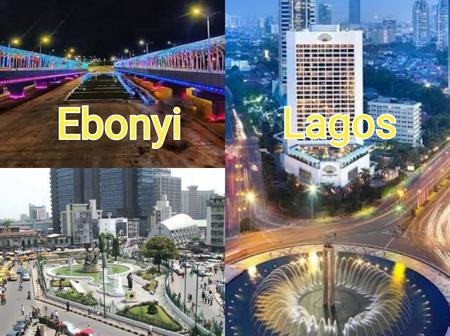 Opinion: 10 Most Developed States In Nigeria Right Now