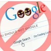 BEWARE: 4 Things you should avoid searching on Google