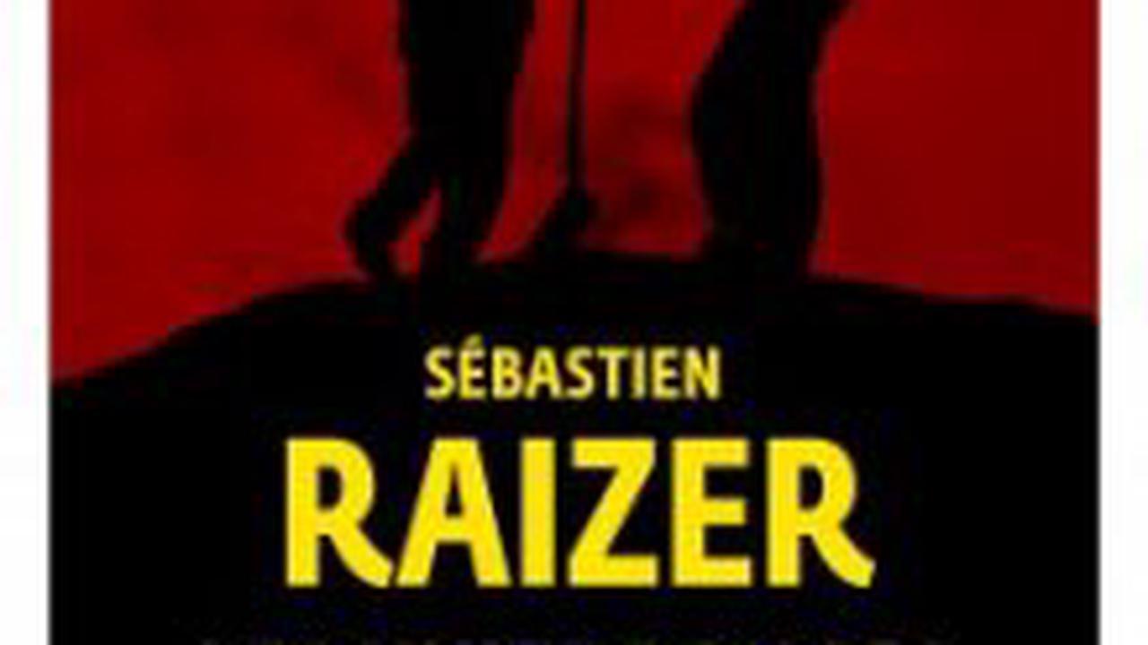 L'interrogatoire de Sébastien Raizer