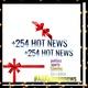 +254HotNews