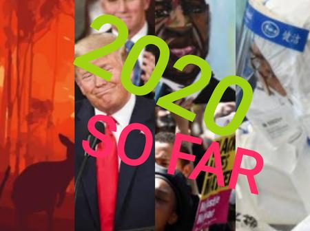 A Recap of 2020 So Far, Highlighting Some Of The Major Events Which Made Headlines Across The World.