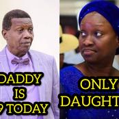 Pastor Adeboye Is 79 Today, See Photos Of His Only Daughter Who Is Also Pastor
