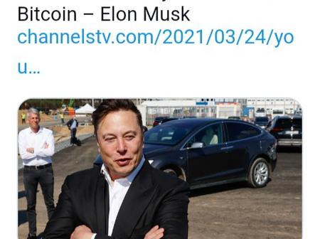 After Elon Musk Ask Buyers To Buy Tesla Using Bitcoin, See What Some Nigerians On Twitter  Are Saying