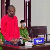 Nigerian man sentenced to death in Vietnam. This is what he was caught doing.