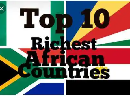 Check out the top 10 richest country in Africa and their Gross Domestic Product (GDP).
