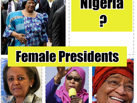 Will Nigeria Ever Produce A Female President? See Countries In Africa That Have Female Presidents