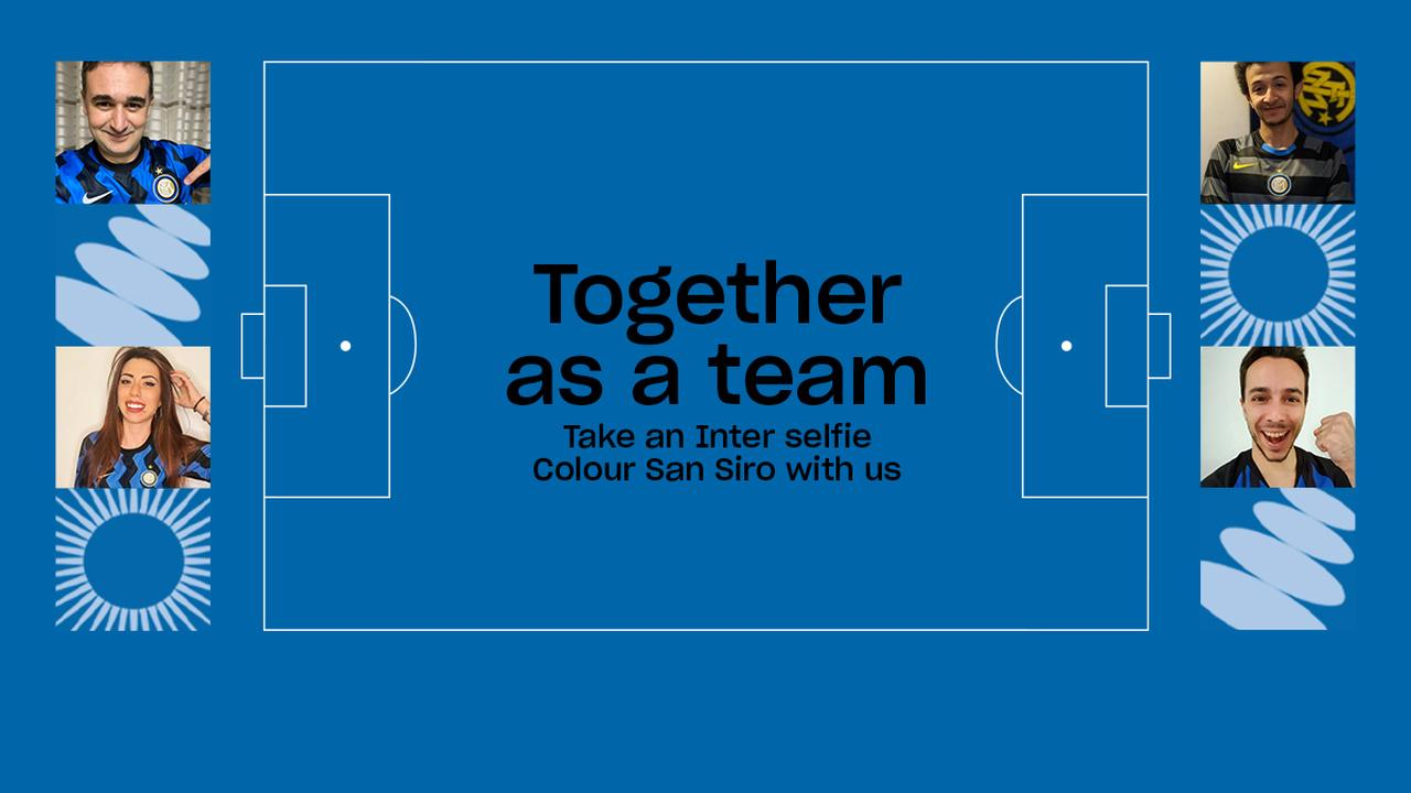 SOCIAL WALL TOGETHER AS A TEAM RETURNS FOR INTER VS. JUVENTUS