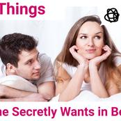 5 Things Most Women Secretly Want in Bed But Will Never Tell You!