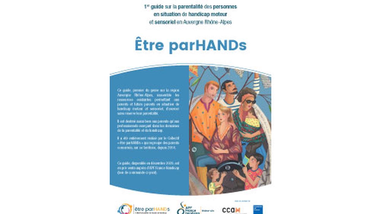 Être parHANDs : un guide pour aider les parents handicapés