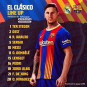 Real Madrid vs Barca - Check out the OFFICIAL Line up