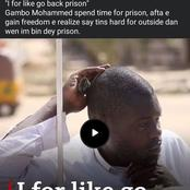 I Want To Go Back To Prison Because Life Here Is Very Difficult For Me To Handle- Man Laments
