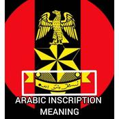 Did You Notice The Arabic Inscription On The Nigerian Army Logo? See What It Means In English