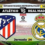 Athletico Madrid Vs Real Madrid result, Lineup, stat, Table.