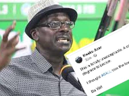 """""""This totally unacceptable. A disgrace to Justice"""". Kwaku Azar's comment sparks controversy."""