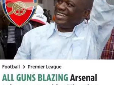 THe Nigerian based billionaire Orji Kalu, intentions for the English EPL Club, Arsenal FC.