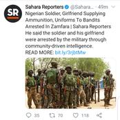 Today's Headlines: Soldier Girlfriend Arrested Supplying Bandit Uniform; Bandits Kill 15, Abduct 100