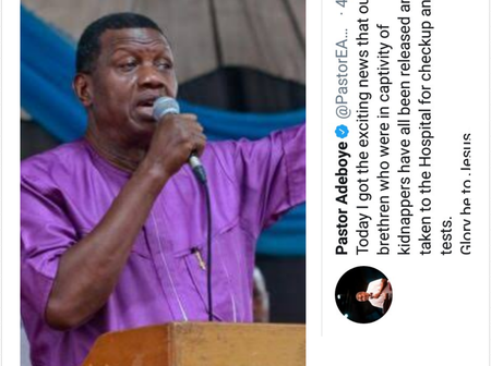 Hours after abducted RCCG members were released, here was what Pastor Adeboye tweeted