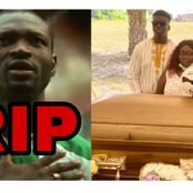 Remember Super Eagle Star Who Died After Suffering Cardiac Arrest? See His Burial Photos