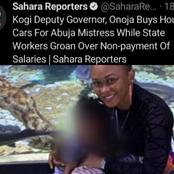 Onoja Allegedly Spends Millions On Abuja Mistress While Kogi State Workers Suffer
