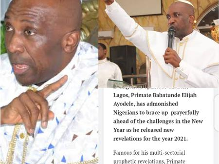 See The Prophecy Primate Ayodele Says Will Happen To The Nation In Year 2021.