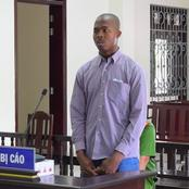 Why a 25 year old Nigerian man was sentenced to death in Vietnam