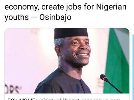 Breaking News At 12am, We will create Jobs for Nigerian youths -Prof Osinbajo