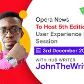 Opera News To Host 5th Edition Of User Experience Sharing Session With Hub Writer, JohnTheWriter