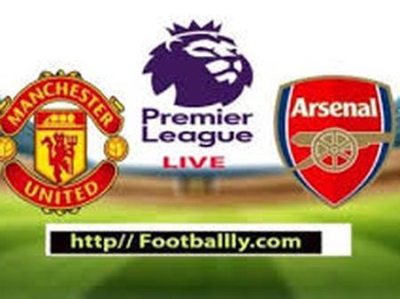 OPINION: 2 Reasons Why Manchester United Will Beat The Struggling Arsenal Side 5 Goals To Nothing.