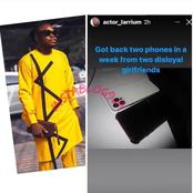 As Actor Claimed He Collected Phones From His Two Disloyal Girlfriends, See Why He is Also A Cheat