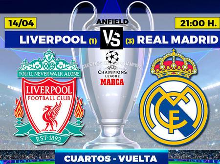 Liverpool Vs Real Madrid UCL Second Leg Preview
