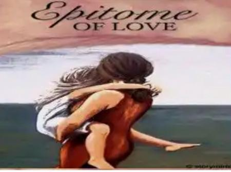 Fiction: Epitome Of Love.
