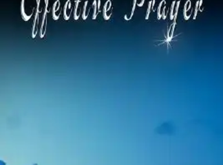 How to pray effectively for miracles