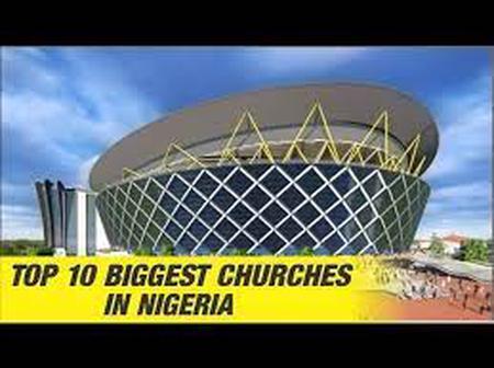 Top 10 Biggest Churches in Nigeria.