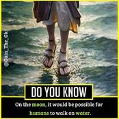 On the moon, it would be possible for humans to walk on water: Check out more incredible facts for your awareness