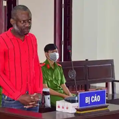 45 Years Old Nigerian Sentenced To Death By A Court In Vietnam
