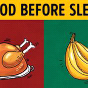 Healthcare: 10 food products you should and shouldn't eat before you go to bed
