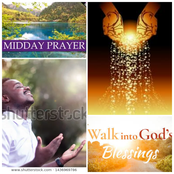 Say These Midday Prayers For Multiple Blessings From God (26/02/2021)