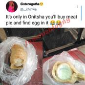 After A Twitter User Bought A Meat Pie In Onitsha And Saw Egg In It, See What Another Person Posted
