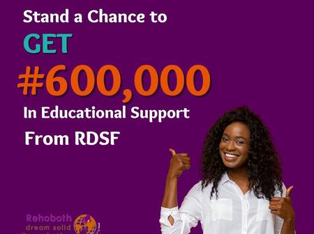 If You Are A Student, Stand A Chance To Get N600,000 In Educational Support By Applying For This