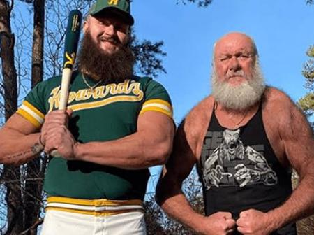 Like Father Like Son. See Photos Of WWE Braun Strowman's Father Who He Got His Body and Looks From