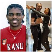 Kanu Nwankwo's Wife, Says,