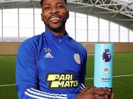 Kelechi Iheanacho Joins 3 Other Nigerians To Win The EPL Player Of The Month Award. SEE Thier Names