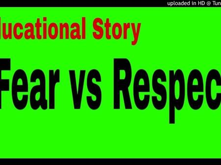 The story of Fear vs Respect