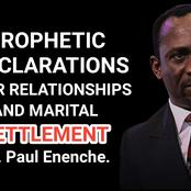 Prophetic Declarations For Relationships And Marital Settlement By Dr. Paul Enenche