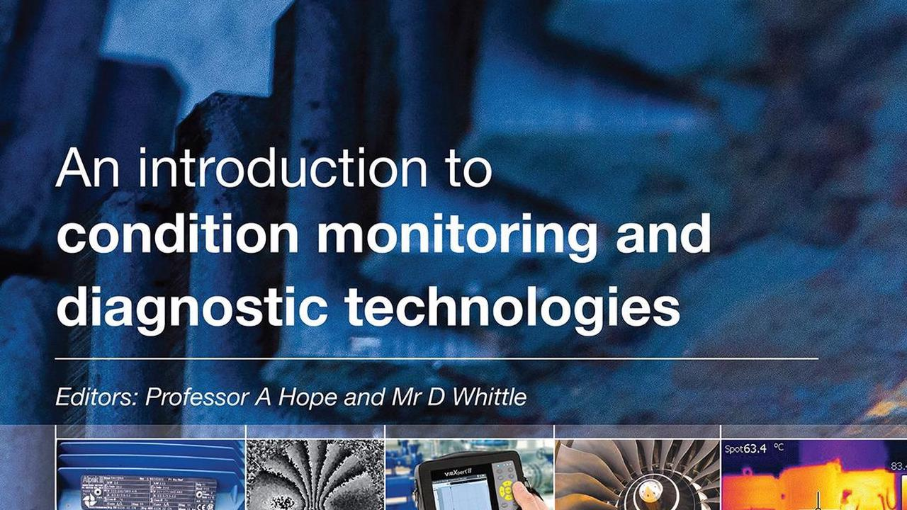 BINDT Publishes an Introduction to Condition Monitoring and Diagnostic Technologies - Opera News